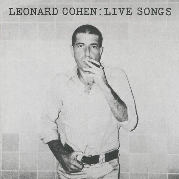 Leonard Cohen Leonard Cohen - Live Songs (180 Gr) leonard cohen leonard cohen dear heather 180 gr