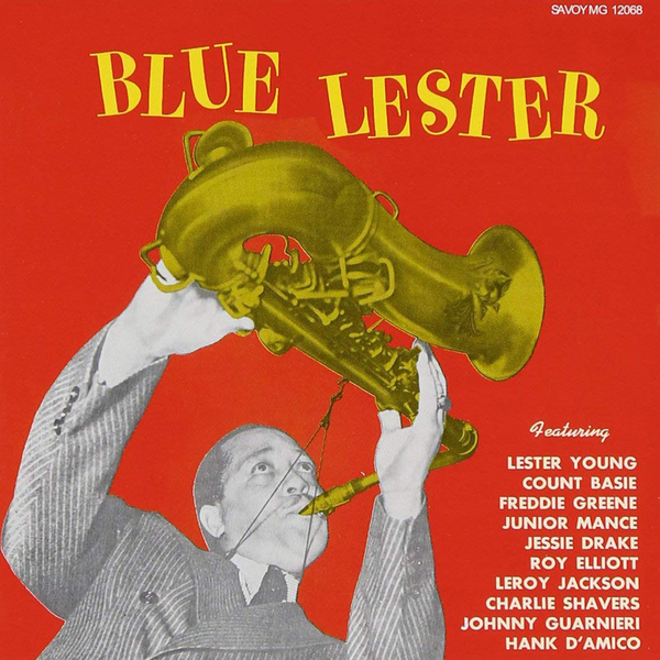 Lester Young - Blue