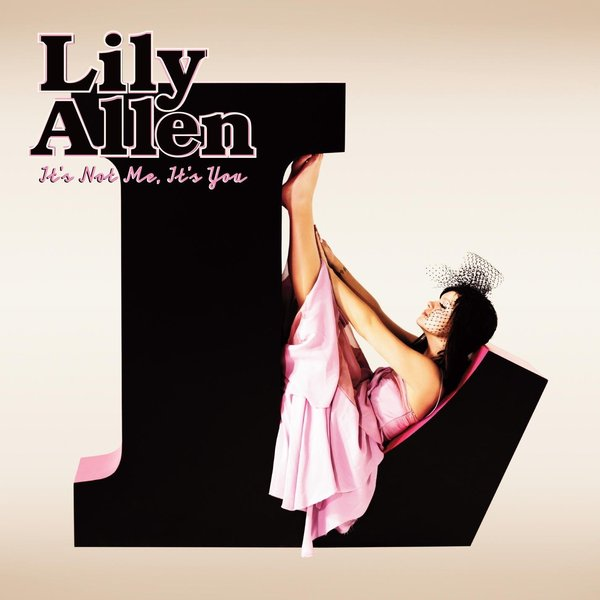 Lily Allen - It's Not Me, You