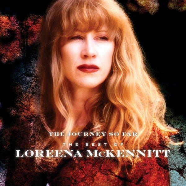 Loreena Mckennitt Loreena Mckennitt - The Journey So Far - The Best Of the kooks the kooks the best of so far 2 lp