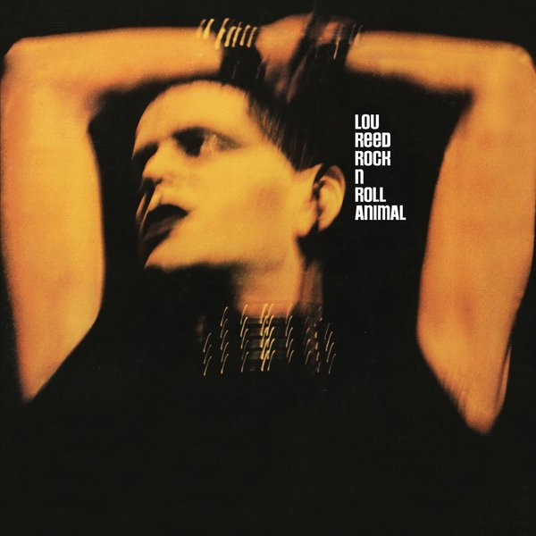 Lou Reed Lou Reed - Rock N Roll Animal