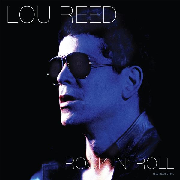 Lou Reed Lou Reed - Rock 'n' Roll (colour)
