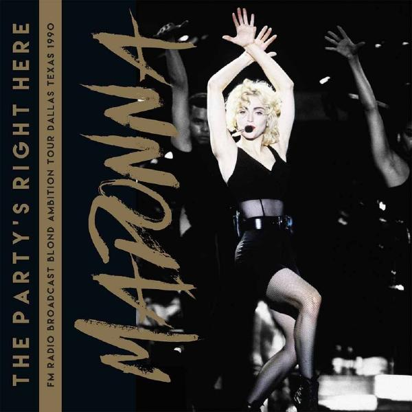 Madonna Madonna - Party's Right Here (festival Broadcast Texas 1990) (2 LP) madonna madonna ray of light 2 lp