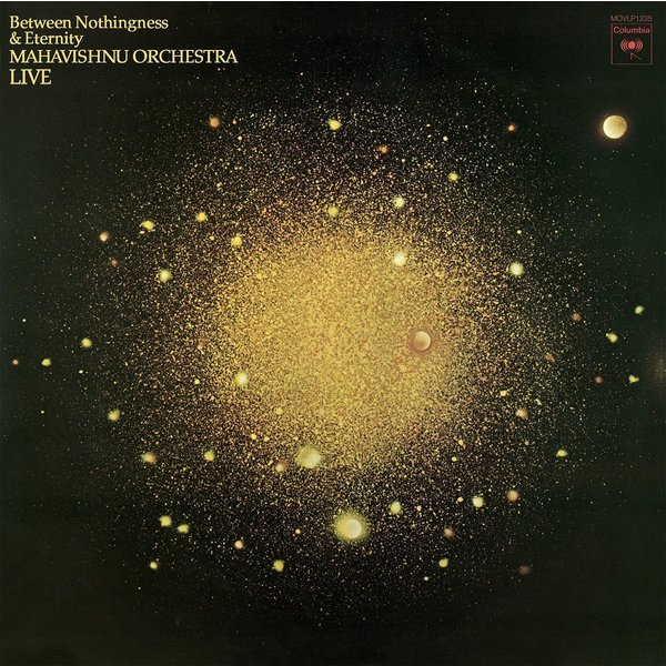 Mahavishnu Orchestra Mahavishnu Orchestra - Between Nothingness Eternity novello orchestra bournemouth