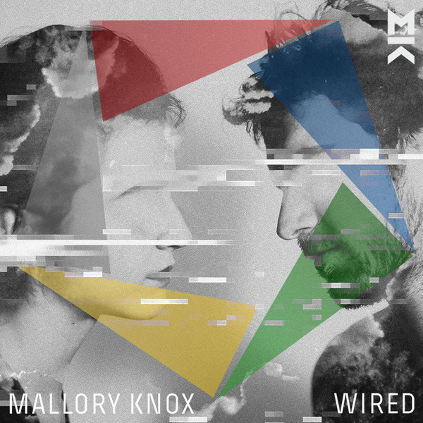 Mallory Knox - Wired