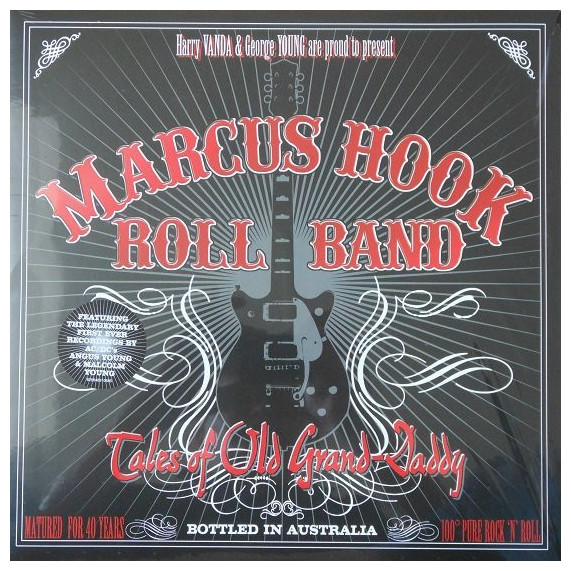 AC/DC Marcus Hook - Roll Band Tales Of Old Grand-daddy