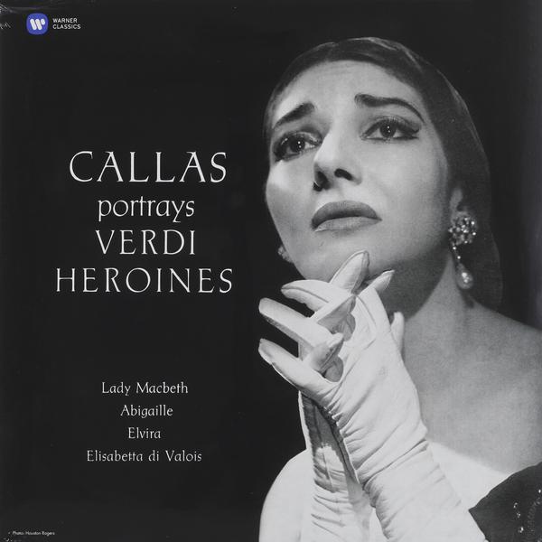 Maria Callas - Portrays Verdi Heroines