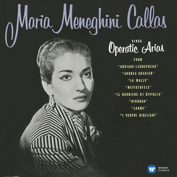 Maria Callas - Operatic Arias (lyric Coloratura)