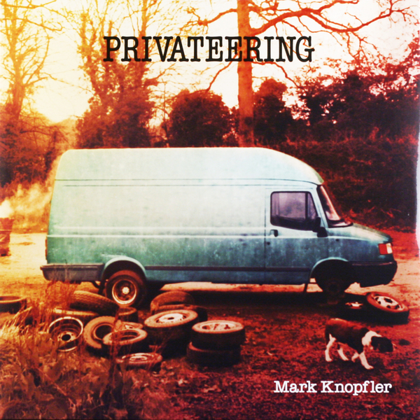Mark Knopfler - Privateering (2 LP)