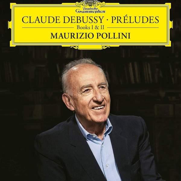 Debussy DebussyMaurizio Pollini - : Preludes (2 LP) цена и фото