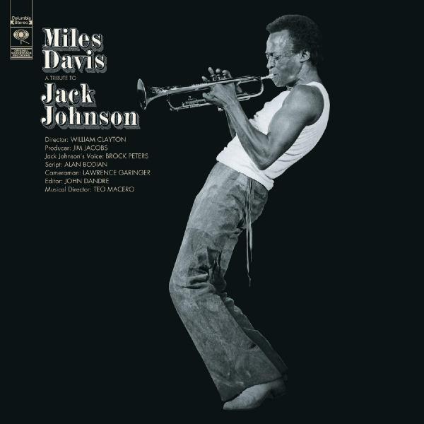 Miles Davis Miles Davis - A Tribute To Jack Johnson jack johnson jack johnson all the light above it too