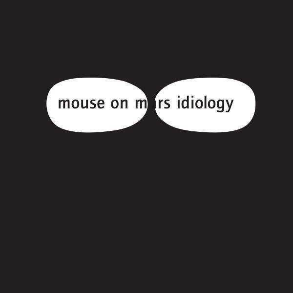 цена на Mouse On Mars Mouse On Mars - Idiology