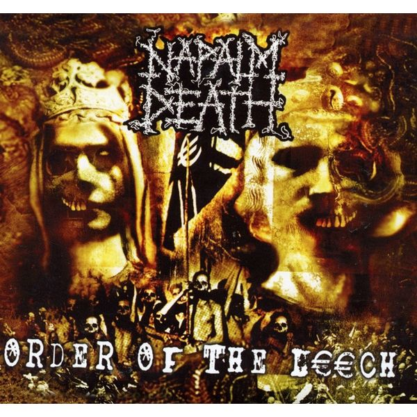 Napalm Death Napalm Death - Order Of The Leech cannibal corpse napalm death rio de janeiro