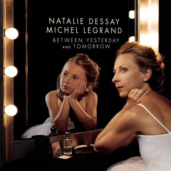 Картинка для Natalie Dessay Natalie Dessay   Michel Legrand - Between Yesterday   Tomorrow (2 LP)