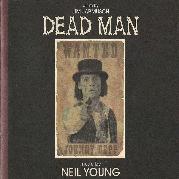 Neil Young Neil Young - Dead Man: A Film By Jim Jarmus (2 LP) цена