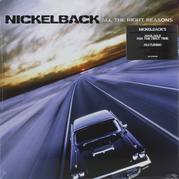 цена на Nickelback Nickelback - All The Right Reasons