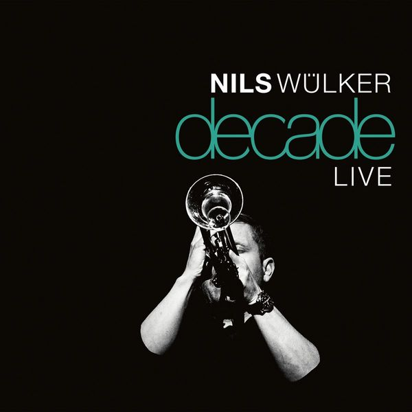 Nils Wulker Nils Wulker - Decade Live (2 LP) nils master hanski 50mm 4g 007 s b