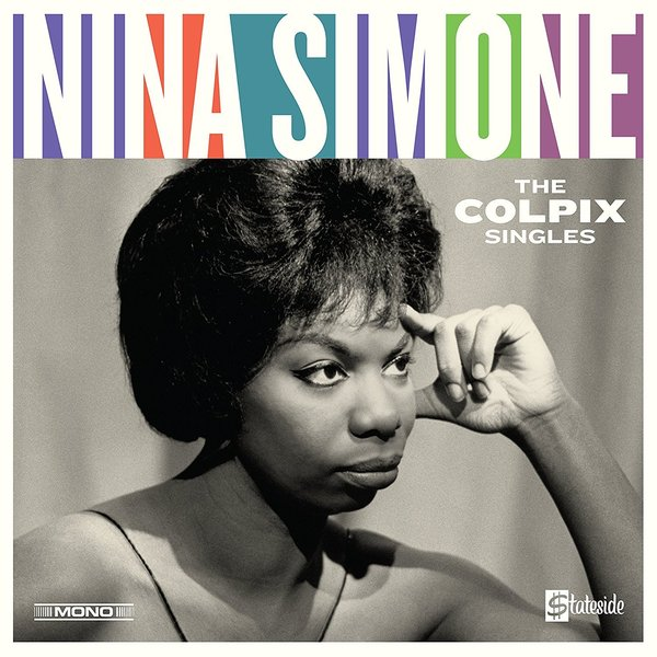 Nina Simone Nina Simone - The Colpix Singles nina and the wolf бюстгальтер