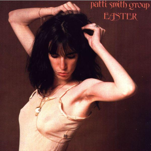 Patti Smith Patti Smith - Easter цена и фото