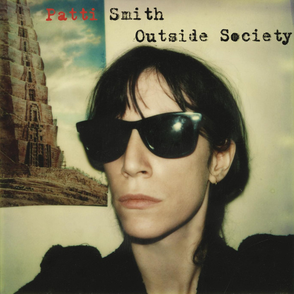 Patti Smith Patti Smith - Outside Society (2 Lp, 180 Gr) стоимость