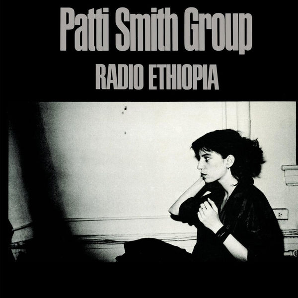 Patti Smith Group - Radio Ethiopia (180 Gr)