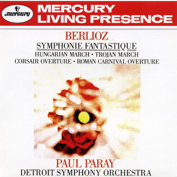 Berlioz, Paul Paray, Detroit Symphony - Symphonie Fantastique