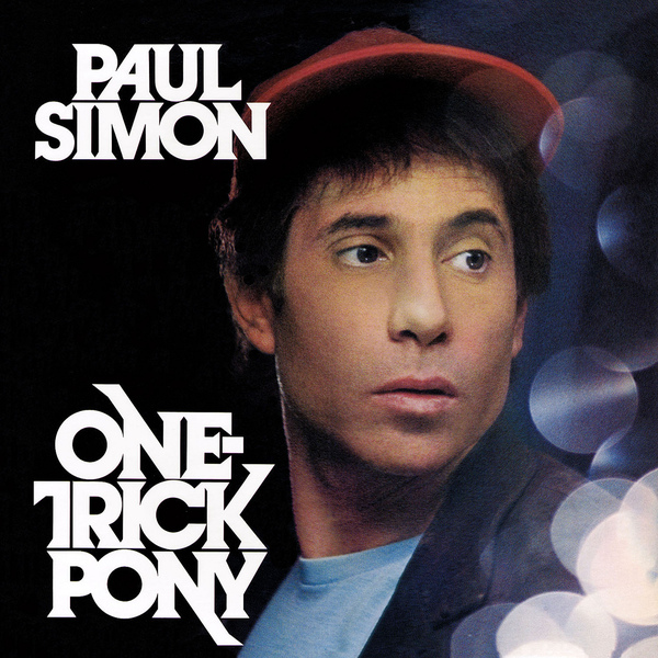 Paul Simon Paul Simon - One Trick Pony paul simon paul simon hearts and bones