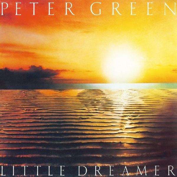 Peter Green - Little Dreamer (colour)