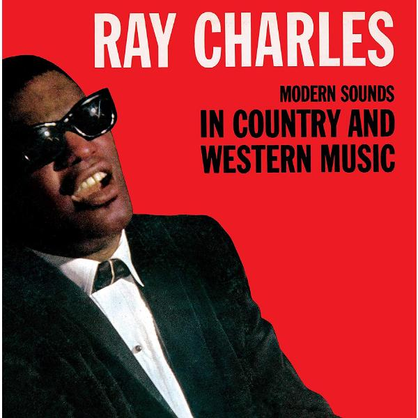 Ray Charles - Modern Sounds In Country And Western Music, Vol. 1
