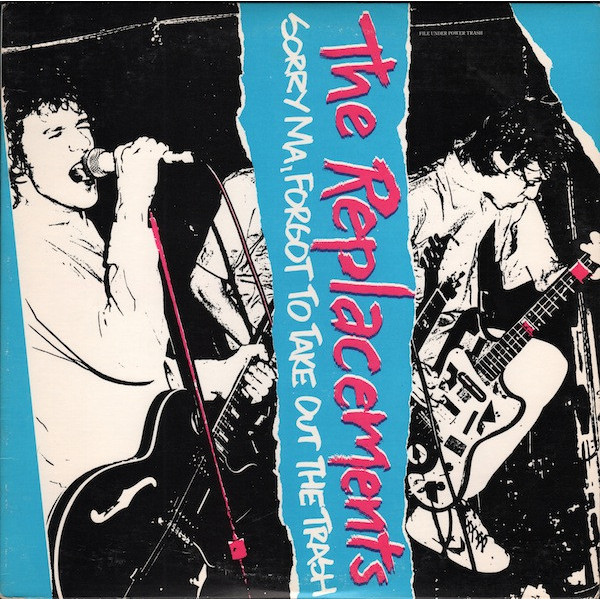 Replacements - Sorry Ma