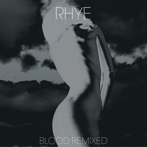 RHYE RHYE - Blood Remixed (2 LP) rhye rhye blood lp
