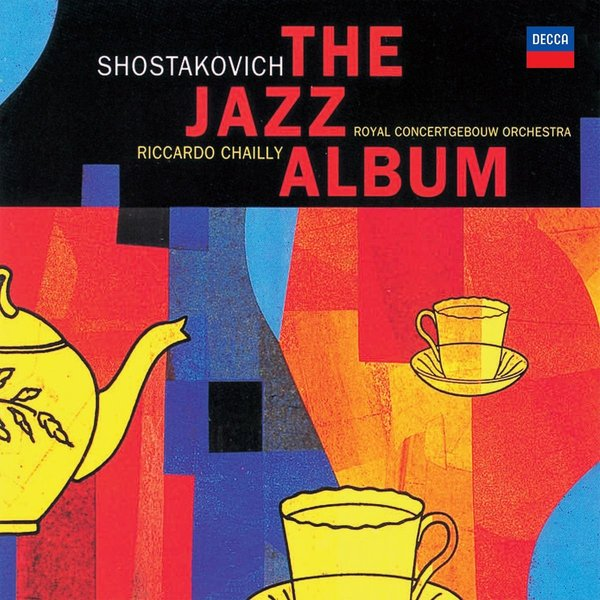 Shostakovich ShostakovichRiccardo Chailly - : The Jazz Album