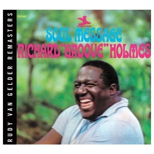 Richard groove Holmes Richard groove Holmes - Soul Message
