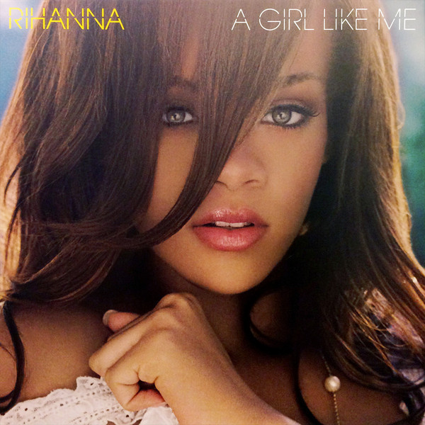 Rihanna - A Girl Like Me (2 LP)