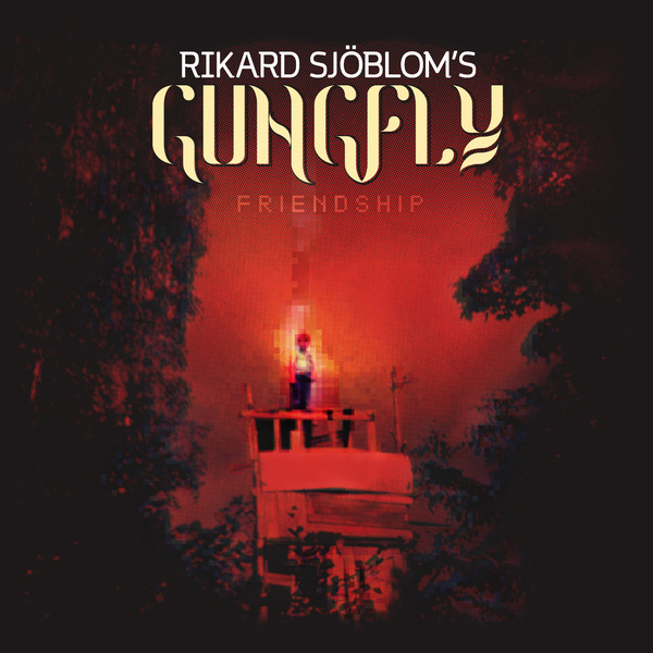 Rikard Sjoblom's Gungfly Rikard Sjoblom's Gungfly - Friendship (2 Lp, 180 Gr + Cd) caliban caliban elements lp 180 gr cd