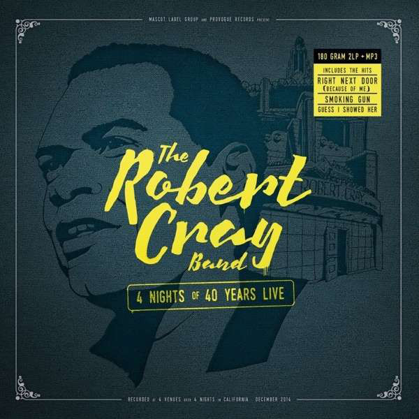 Robert Cray Robert Cray - 4 Nights Of 40 Years Live (2 LP)
