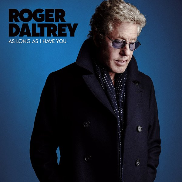 Roger Daltrey - As Long I Have You