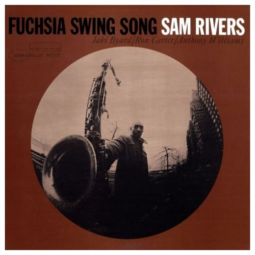 Sam Rivers Sam Rivers - Fuchsia Swing Song captain sam
