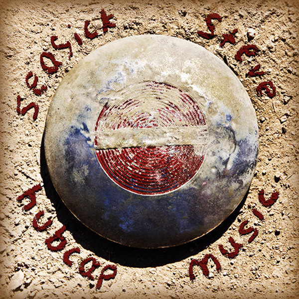 Seasick Steve - Hubcap Music