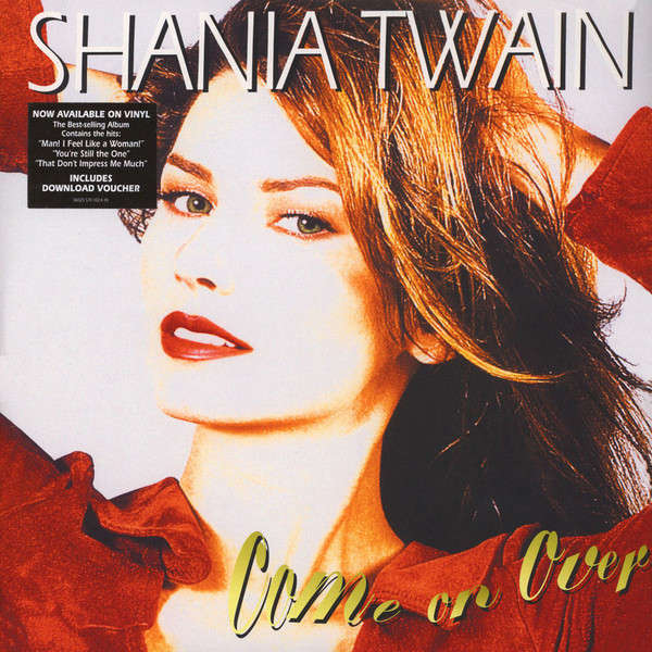 Shania Twain Shania Twain - Come On Over (2 LP) shania twain shania twain now 2 lp