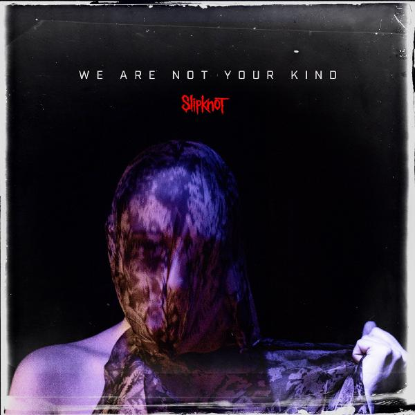 Slipknot Slipknot - We Are Not Your Kind (2 Lp, 180 Gr) slipknot slipknot 5 the gray chapter deluxe edition 2 cd