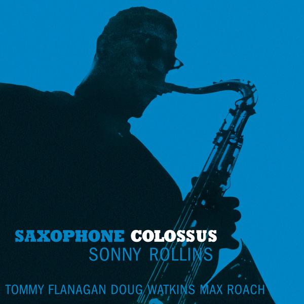 Sonny Rollins Sonny Rollins - Saxophone Colossus сонни роллинз sonny rollins volume 1 lp
