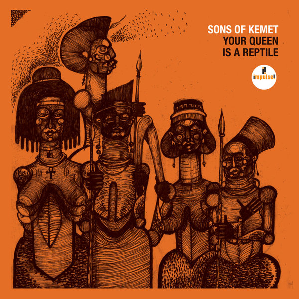 Sons Of Kemet Sons Of Kemet - Your Queen Is A Reptile (2 LP)