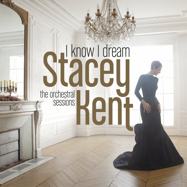 Stacey Kent Stacey Kent - I Know I Dream (2 LP) peter kent seo for dummies