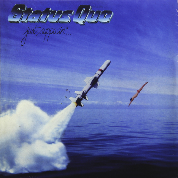 Status Quo - Just Supposin