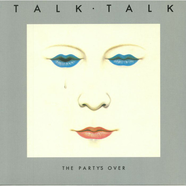 Talk - The Partys Over (180 Gr)