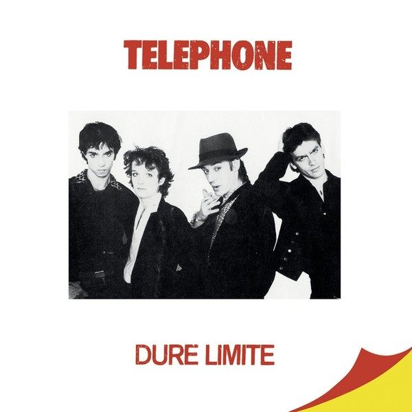 Telephone - Dure Limite (180 Gr)