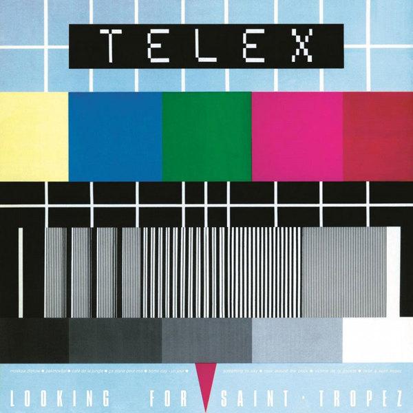TELEX - Looking For Saint-tropez