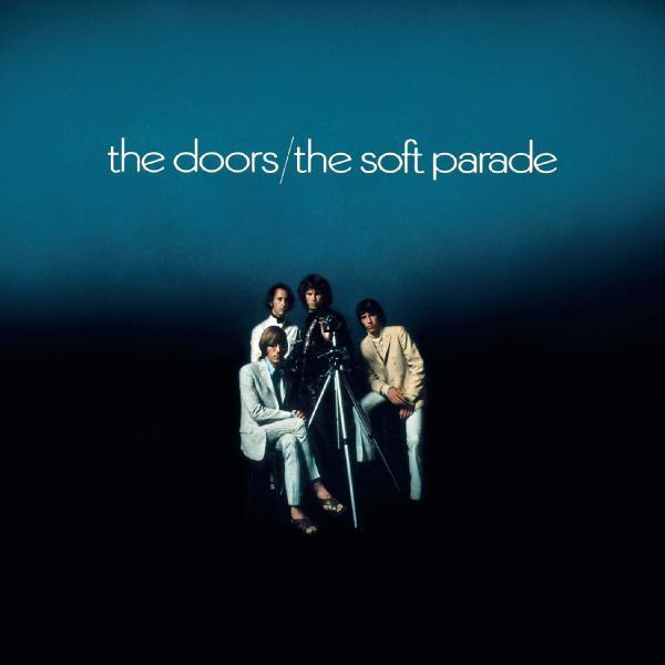 The Doors The Doors - The Soft Parade (50th Anniversary) (180 Gr) цена и фото