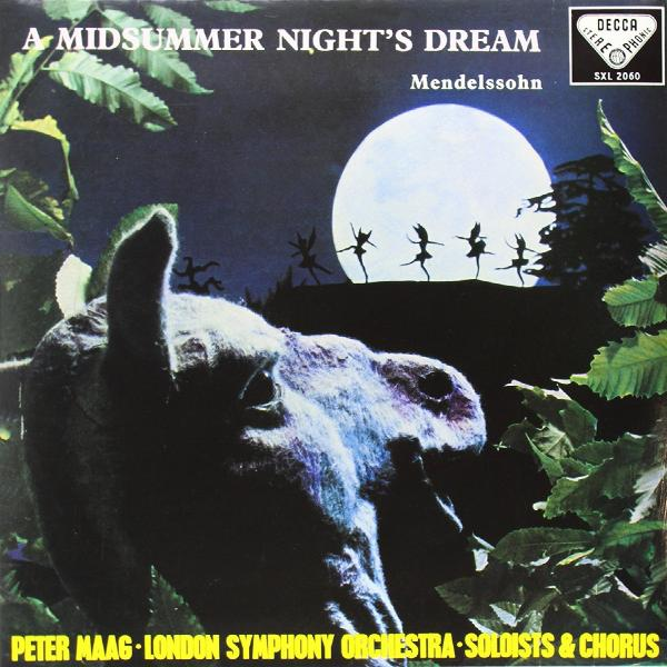Mendelssohn, Maag, The London Symphony Orchestra, Vyvyan, Lowe, Female Chorus Of The Royal Opera House Mendelssohn, Maag, The London Symphony Orchestra, Vyvyan, Lowe, Female Chorus Of The Royal Opera House - A Midsummer Night's Dream цена и фото